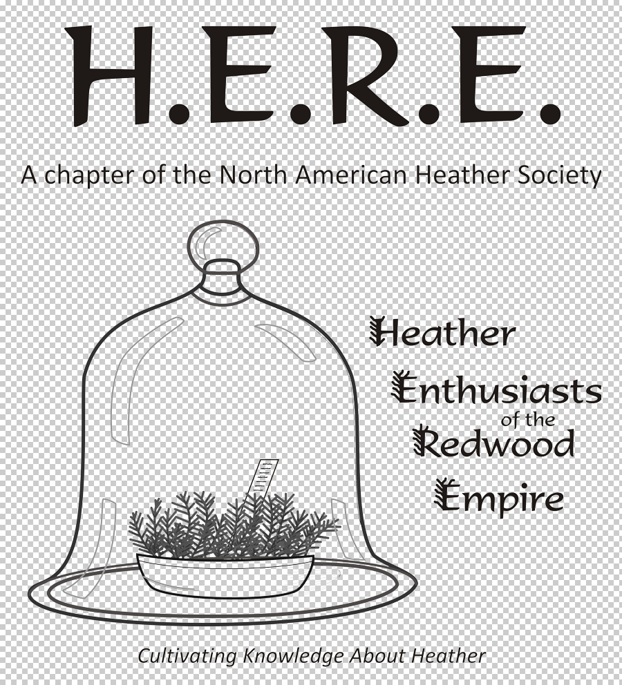 Heather Enthusiasts of the Redwood Empire (H.E.R.E.)