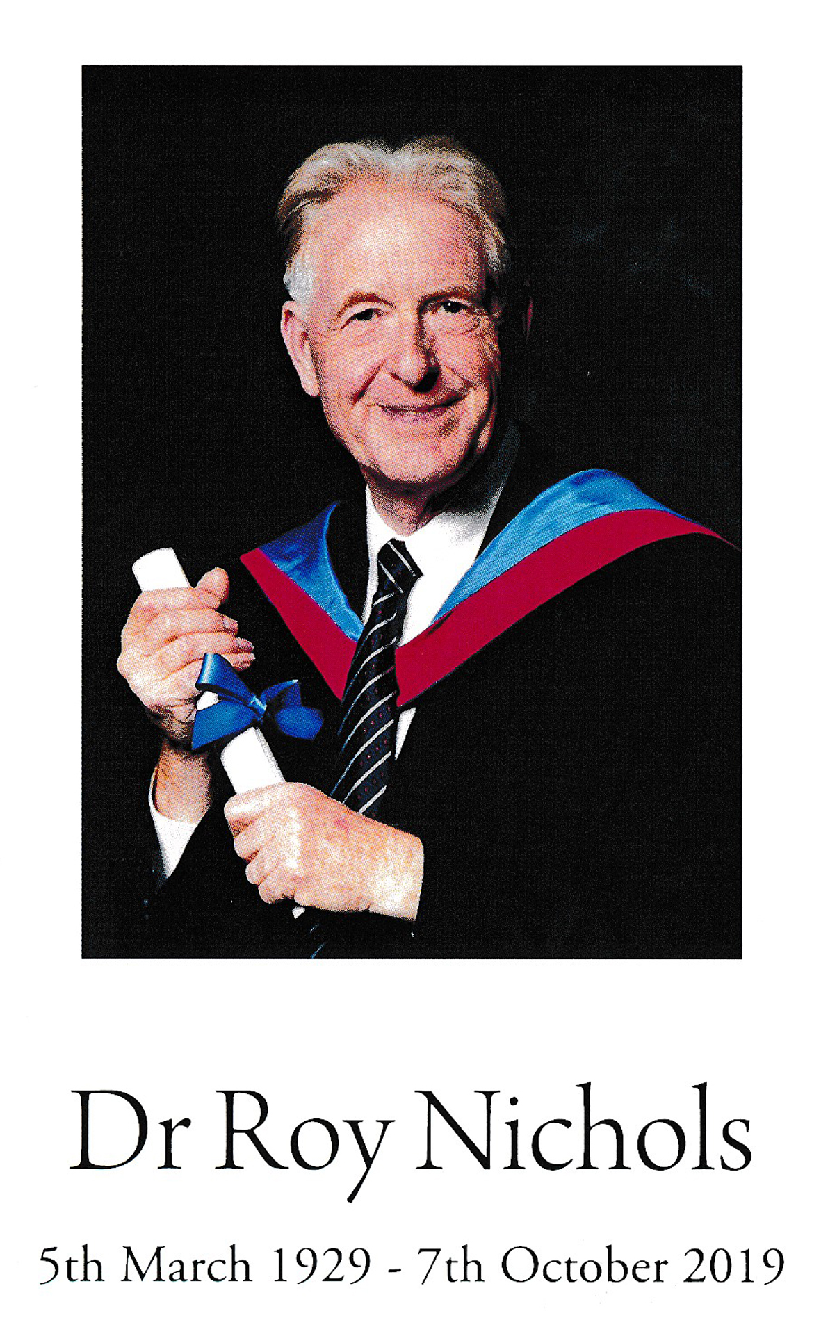 Roy Nichols PhD passed away on 7th October 2019